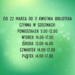 Zmiana godzin pracy biblioteki od 22.03 do 11.04
